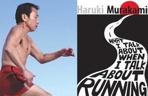 Haruki Murakami - Autoportretul scriitorului ca alergator de cursa lunga